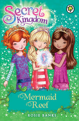 Mermaid Reef (Secret Kingdom #4)