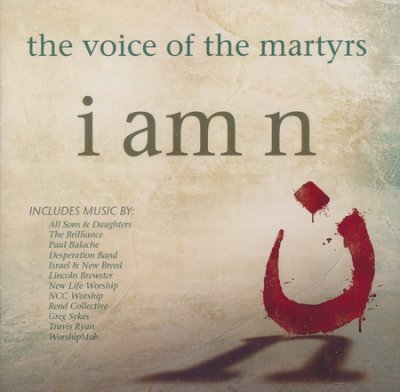 I Am N CD: The Voice of the Martyrs