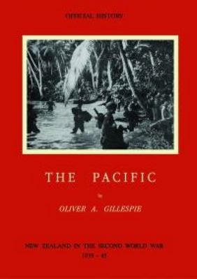 Official History: The Pacific : New Zealand in the Second World War 1939-1945