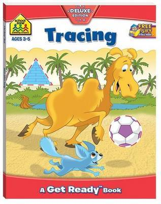 Tracing (School Zone Get Ready Deluxe Workbook)