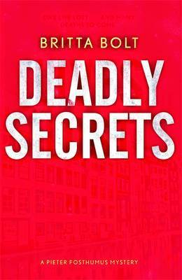 Deadly Secrets : Posthumus Trilogy #3
