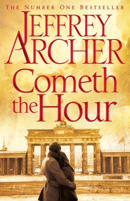 Cometh the Hour (Clifton Chronicles #6 HB)