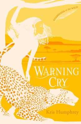 Warning Cry (Guardians of the Wild #2)