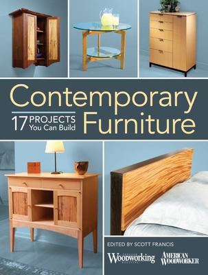 Contemporary Furniture: 17 Elegant Projects You Can Build