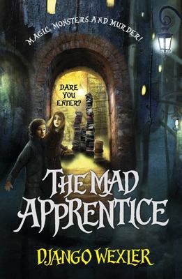 The Mad Apprentice (Forbidden Library #2)