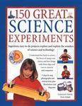 150 Great Science Experiments