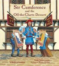 Sir Cumference and the Off-the-Charts Dessert (A Math Adventure)