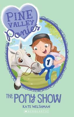 The Pony Show (Pine Valley Ponies #3)