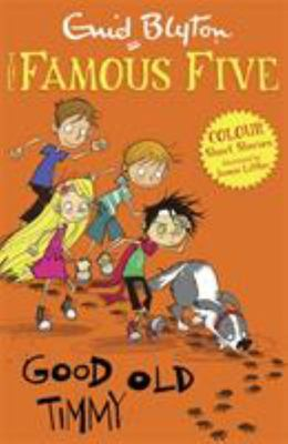 Good Old Timmy (Famous Five Colour Reads #3)