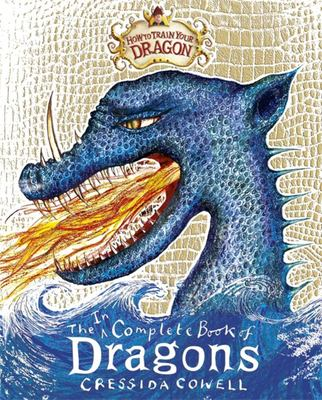 The (In)Complete Book of Dragons (How to Train Your Dragon HB)