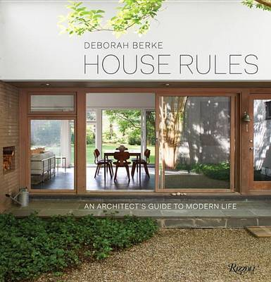 House Rules - An Architects Guide to Modern Life