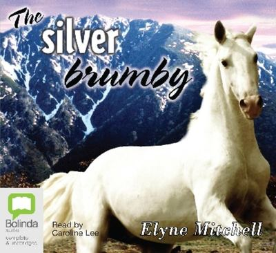 The Silver Brumby (Audio CD)