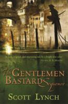 The Lies of Locke Lamora, Red Seas Under Red Skies & The Republic of Thieves (Gentleman Bastard Sequence #1-3)