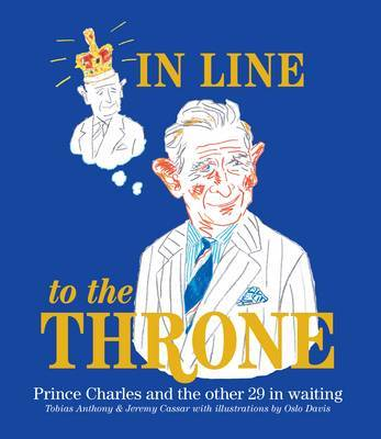 In Line to the Throne: Prince Charles and the Other 29 in Waiting
