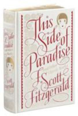 This Side of Paradise and Other Classic Works (Leather bound)