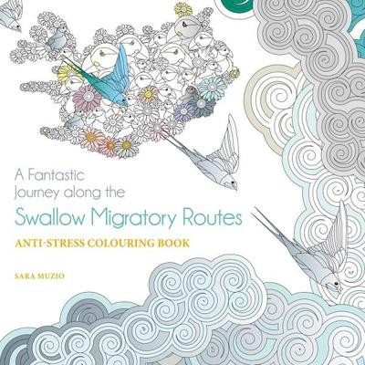 Fantastic Journey Along the Swallows Migratory Routes