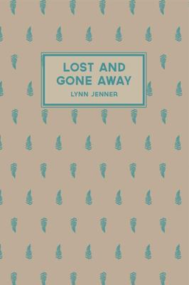 Lost and Gone Away