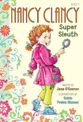 Super Sleuth (Nancy Clancy #1)