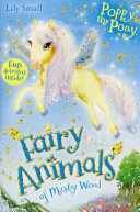 Poppy the Pony (Fairy Animals of Misty Wood)