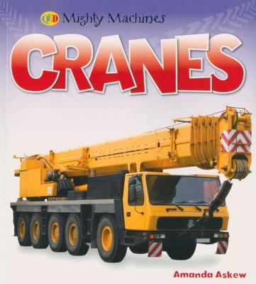 Cranes (Mighty Machines)