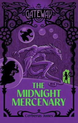 The Midnight Mercenary (The Gateway #3)