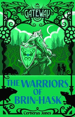 The Warriors of Brin-Hask (The Gateway #2)