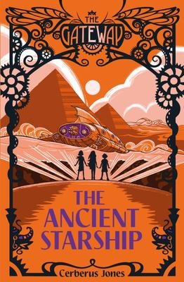 The Ancient Starship (The Gateway #4)