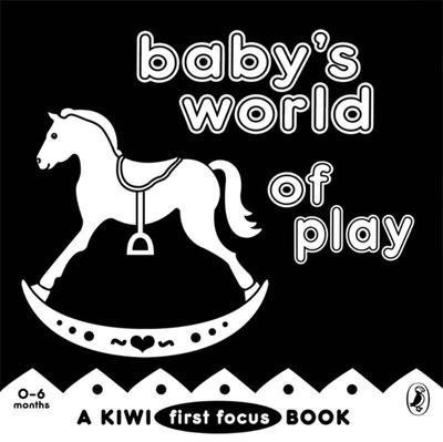 Baby's World of Play (Kiwi First Focus)