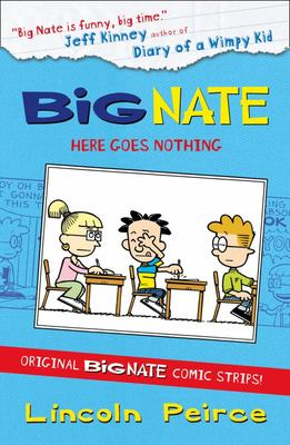 Here Goes Nothing (Big Nate Graphic)
