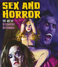 Sex and Horror - the Art of Alessandro Biffignandi