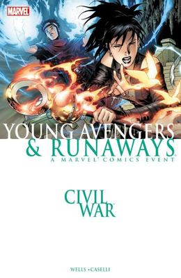 Civil War: Young Avengers & Runaways [13+]