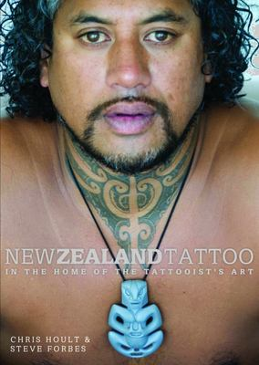 New Zealand Tattoo: In the Home of the Tattooist's Art