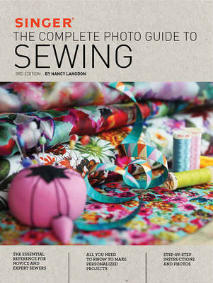 Singer: The Complete Photo Guide to Sewing 2nd Edition