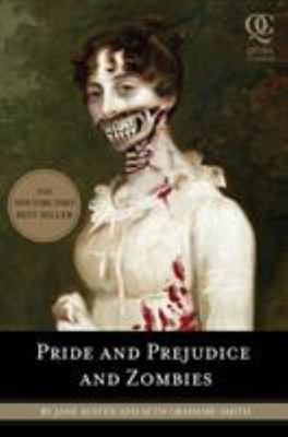 Pride and Prejudice and Zombies : The classic Regency romance - now with ultraviolent zombie mayhem