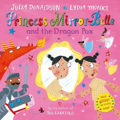 The Dragon Pox (Princess Mirror-Belle and...)