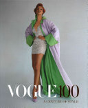 Vogue 100 A Century of Style