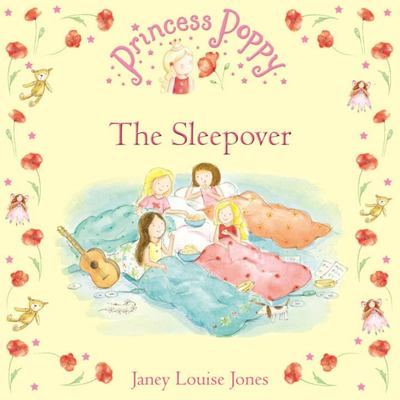 The Sleepover (Princess Poppy)