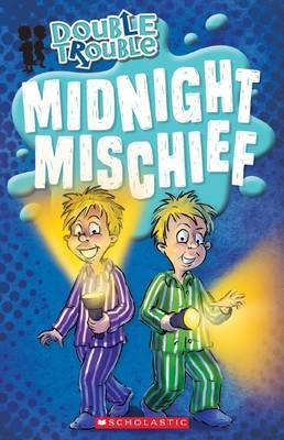 Midnight Mischief (Double Trouble #4)
