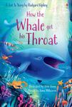 How the Whale Got His Throat (Usborne First Reading Level 1)