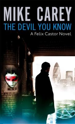 Devil You Know - Felix Castor #1