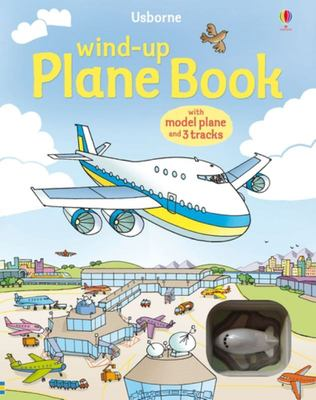Wind-Up Plane Book (Usborne Wind-Up Book)
