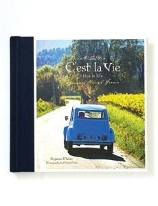C'est La Vie - This is Life: An Inspiring Collection of France (Medium size)