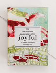 Reasons to be Joyful: Happy messages to enjoy life (A Boxed Set of 24 Affirmation Cards)