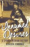 Unnamed Desires A Sydney Lesbian History