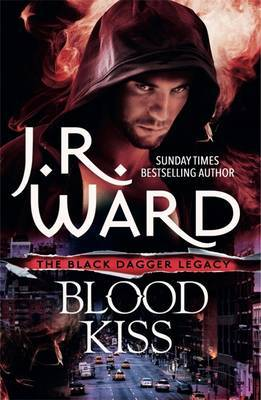 Blood Kiss (Black Dagger Legacy #1)