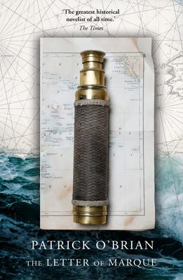 The Letter of Marque (Aubrey / Maturin #12)