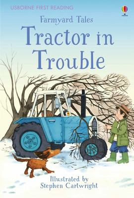 Farmyard Tales - Tractor in Trouble