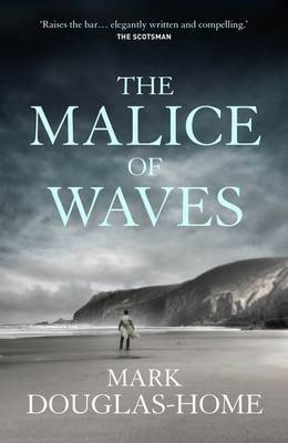 The Malice of Waves (Cal McGill, Sea Detective #3)