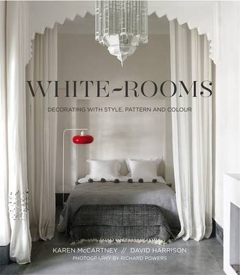 White Rooms - Decorating with Style, Pattern and Colour
