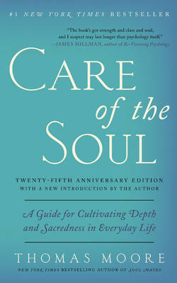 Care of the Soul - 25th anniversary edition